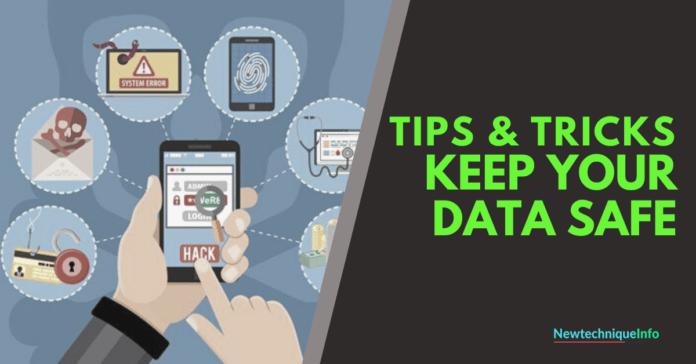 Tips & Tricks Keep YOur Data Safe